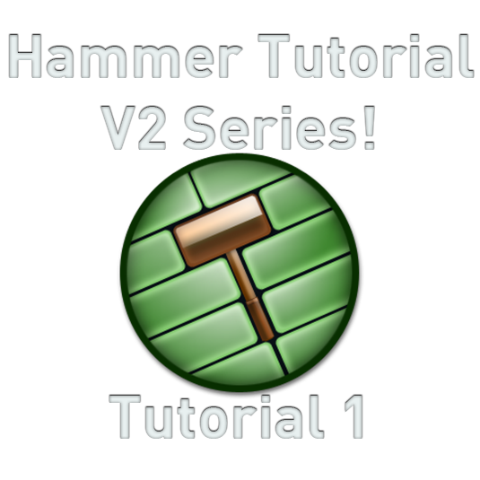 "Introducing Hammer Tutorial V2 Series #1 ""Launching Hammer, initial configuration, making a room"""