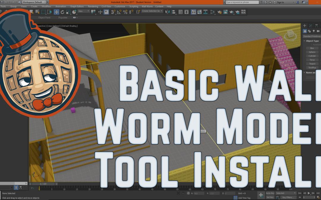 3dsmax Tutorial – Basic Install of WallWorm Model Tools