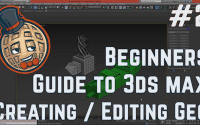 3dsmax Tutorial – Beginners Guide #2 – Creating and Editing Geometry